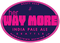 Her Way More IPA tap label